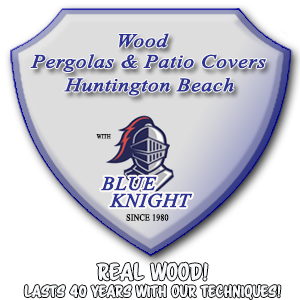 Wood Patio Covers & Pergolas & Pergolas Huntington Beach.   Call Us, We Will Answer.